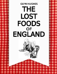 Cover The Lost Foods of England