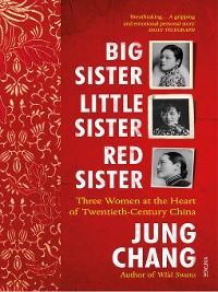 Cover Big Sister, Little Sister, Red Sister