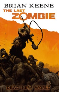 Cover Last Zombie: Dead New World GN #1