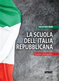 Cover La scuola dell'Italia Repubblicana