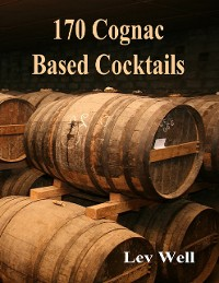 Cover 170 Cognac Based Cocktails
