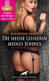 Cover Die heiße Lehrerin meines Sohnes | Erotische Geschichte