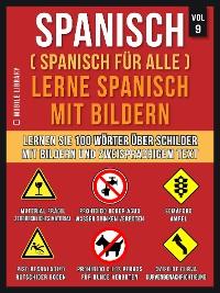Cover Spanisch (Spanisch für alle) Lerne Spanisch mit Bildern (Vol 9)