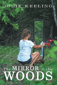 Cover The Mirror in the Woods