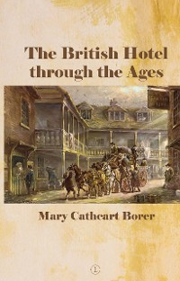 Cover The British Hotel Through the Ages