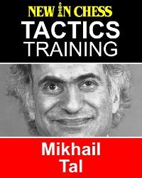 Cover Tactics Training - Mikhail Tal