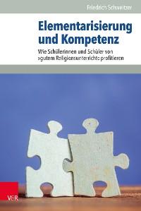 Cover Elementarisierung und Kompetenz
