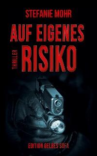 Cover Auf eigenes Risiko
