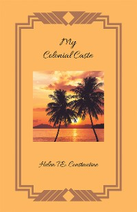 Cover My Colonial Caste