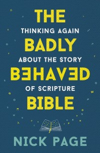 Cover Badly Behaved Bible