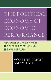 Cover The Political Economy of Economic Performance