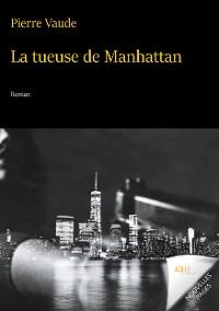 Cover La tueuse de Manhattan