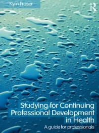 Cover Studying for Continuing Professional Development in Health