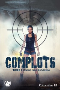 Cover Complots - Tome 1