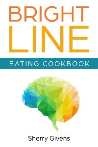 Cover Bright Line Eating Cookbook