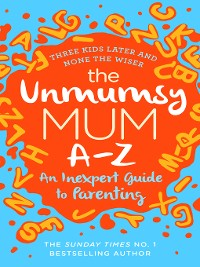 Cover The Unmumsy Mum A-Z