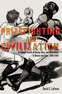 Cover Prizefighting and Civilization