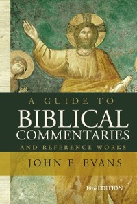 Cover Guide to Biblical Commentaries and Reference Works
