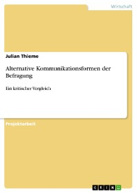Cover Alternative Kommunikationsformen der Befragung