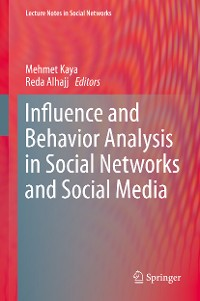 Cover Influence and Behavior Analysis in Social Networks and Social Media