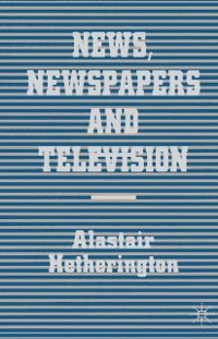 Cover News, Newspapers and Television