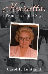 Cover Henrietta: Promises in the Sky!