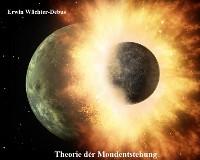 Cover Theorie der Mondentstehung