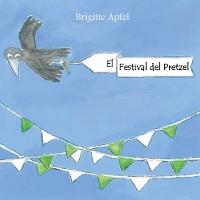 Cover El Festival del Pretzel