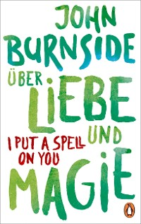 Cover Über Liebe und Magie – I Put a Spell on You