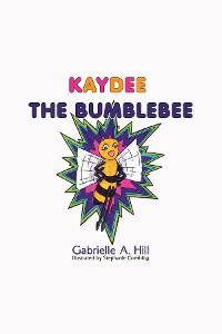 Cover Kaydee the Bumblebee