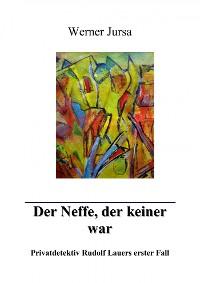 Cover Der Neffe, der keiner war.