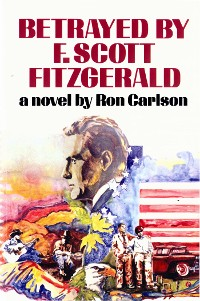 Cover Betrayed by F. Scott Fitzgerald