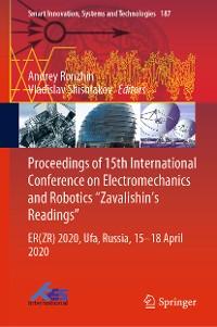 "Cover Proceedings of 15th International Conference on Electromechanics and Robotics ""Zavalishin's Readings"""