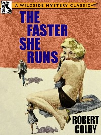 Cover The Faster She Runs