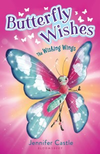 Cover Butterfly Wishes 1: The Wishing Wings