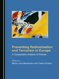 Cover Preventing Radicalisation and Terrorism in Europe
