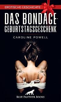 Cover Das Bondage-Geburtstagsgeschenk | Erotische Geschichte