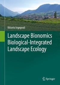 Cover Landscape Bionomics Biological-Integrated Landscape Ecology