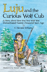 Cover Luju and the Curious Wolf Cub