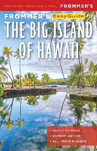 Cover Frommer's EasyGuide to the Big Island of Hawaii