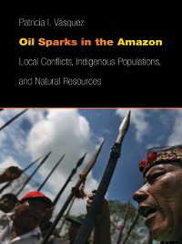 Cover Oil Sparks in the Amazon