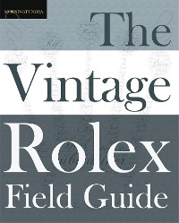 Cover The Vintage Rolex Field Guide