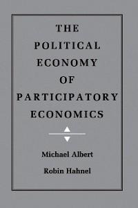 Cover The Political Economy of Participatory Economics