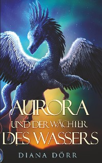 Cover Aurora und der Wächter des Wassers