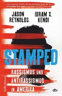 Cover Stamped - Rassismus und Antirassismus in Amerika