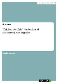 """Cover """"Zeichen der Zeit"""". Herkunft und Erläuterung des Begriffes"""
