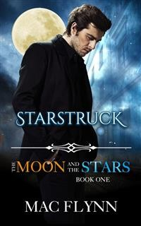 Cover Starstruck: The Moon and the Stars, Book 1 (Werewolf Shifter Romance)