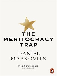 Cover The Meritocracy Trap