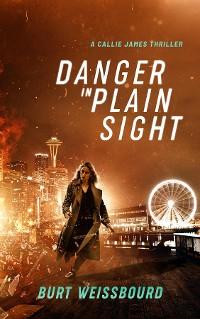 Cover Danger in Plain Sight