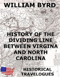 Cover History of the Dividing Line Between Virginia And North Carolina